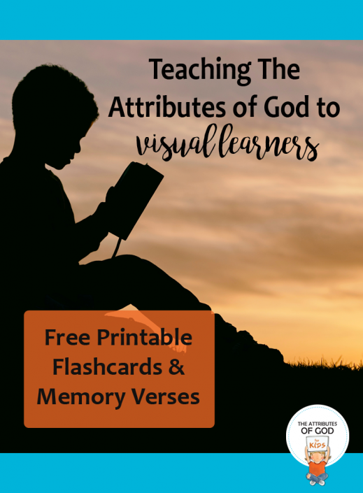 The Attributes of God for the visual learner